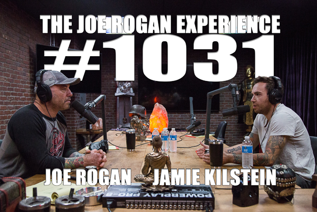 The Joe Rogan Experience #1031 - Jamie Kilstein