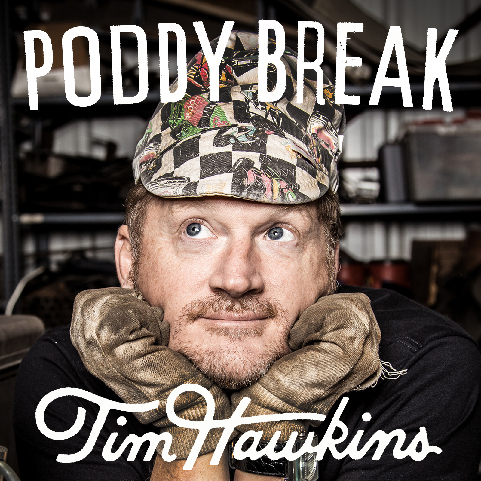 Poddy Break with Tim Hawkins | Podbay