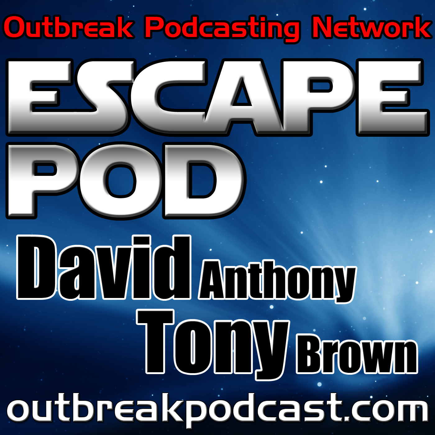 ESCAPE POD with Tony Brown and David Anthony