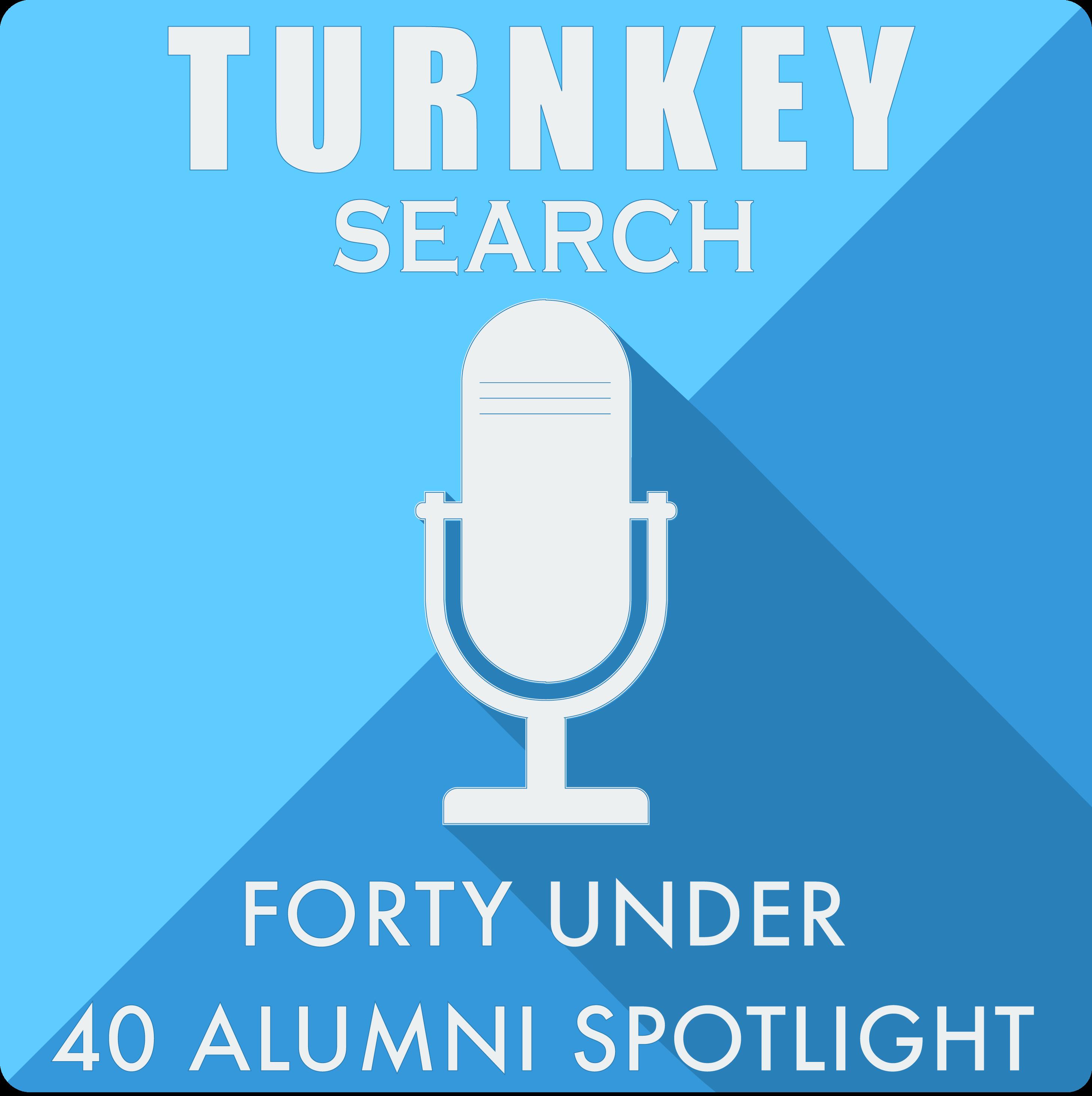 Turnkey Search Forty Under 40 Alumni Spotlight