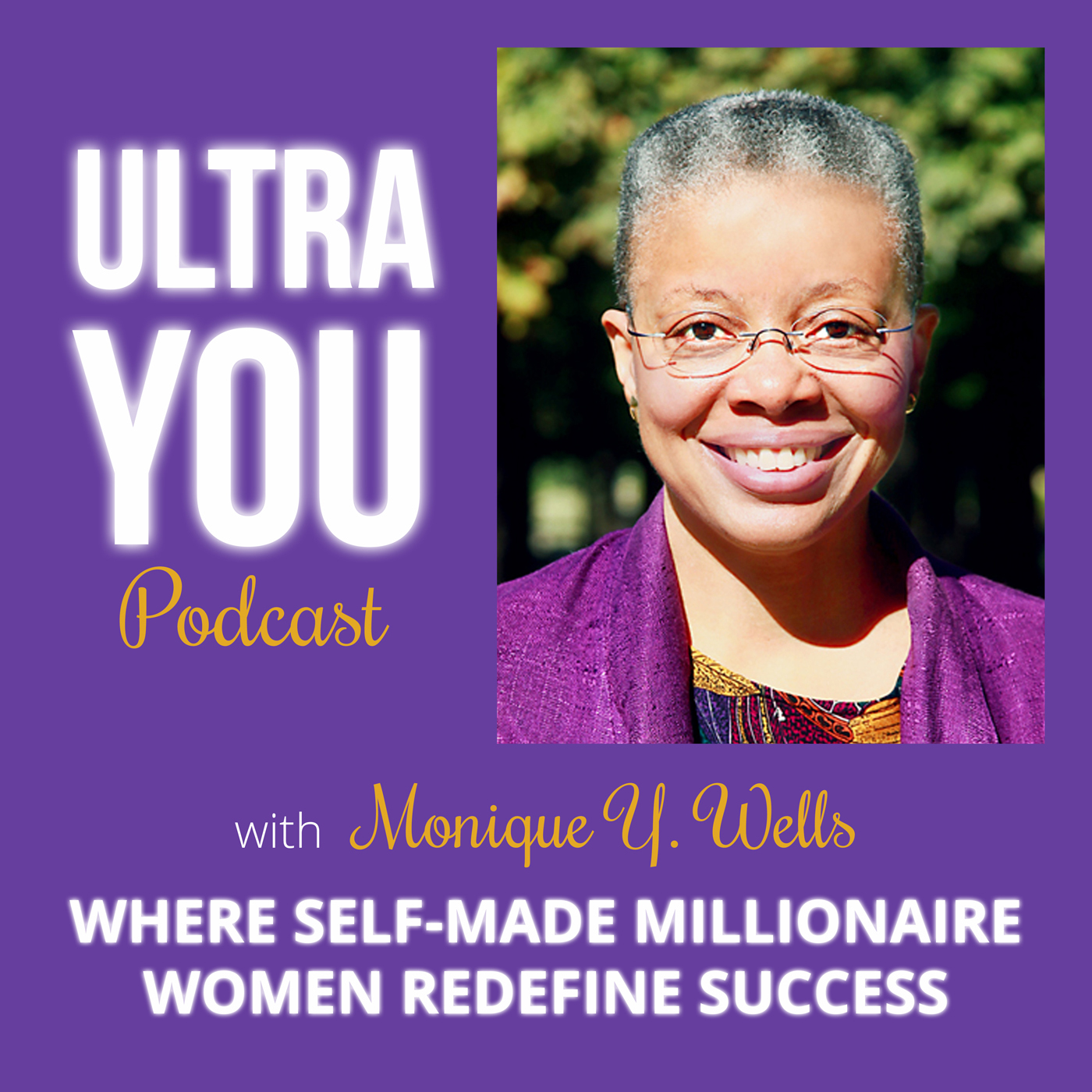Ultra You - Where self-made millionaire women redefine success