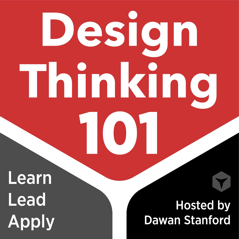 Design Thinking 101 on Apple Podcasts