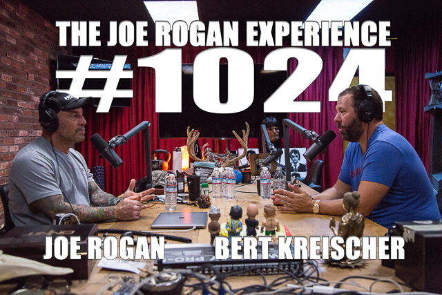 The Joe Rogan Experience #1024 - Bert Kreischer