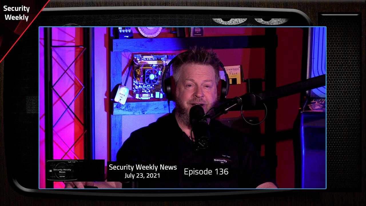 SeriousSam, Kaseya Decrypts REvil, Hacker Bounties, SonicWall, & Pegasus - Wrap Up - SWN #136