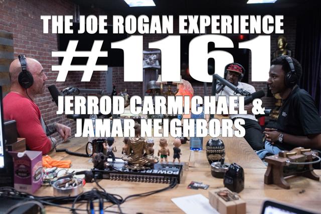 The Joe Rogan Experience #1161 - Jerrod Carmichael & Jamar Neighbors