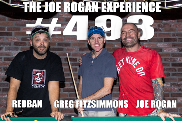 The Joe Rogan Experience #493 - Greg Fitzsimmons