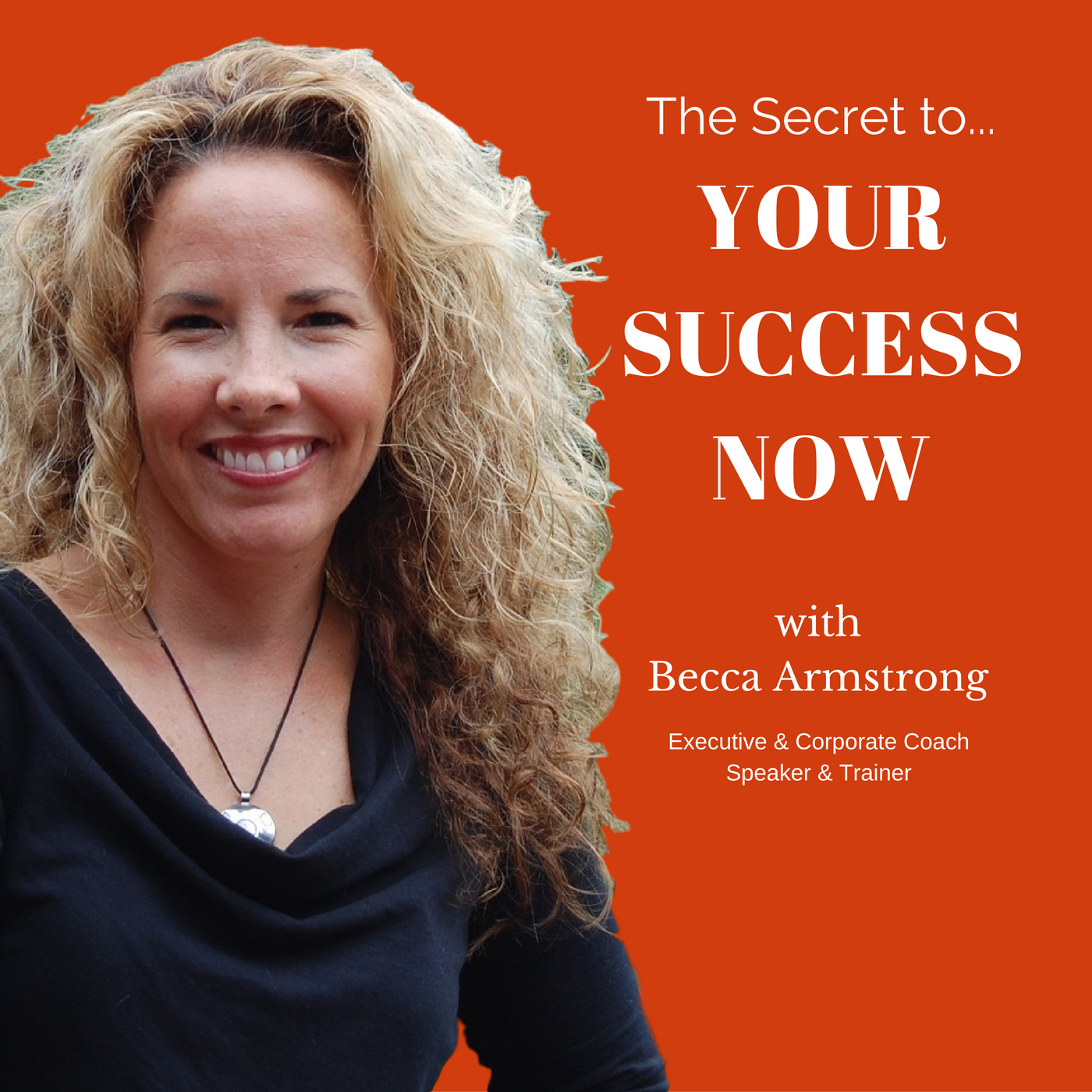 Your Success Now!