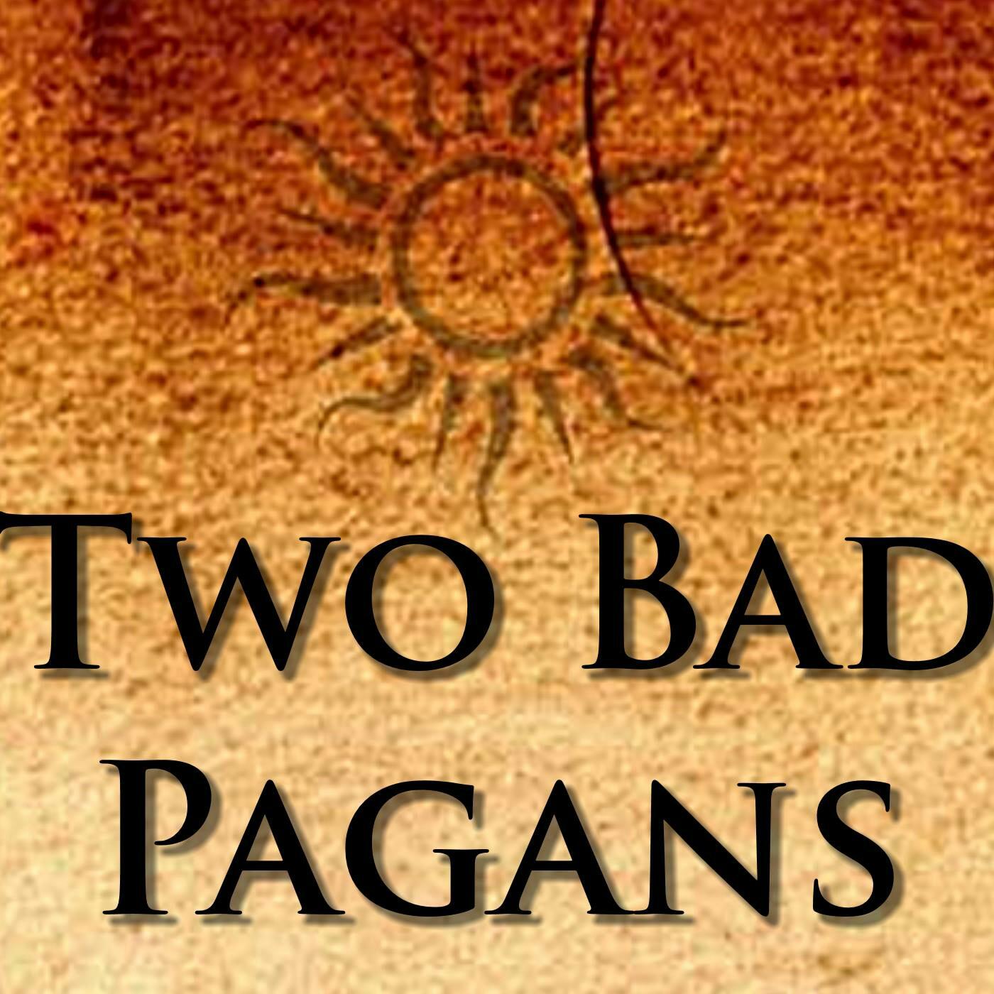 Two Bad Pagans