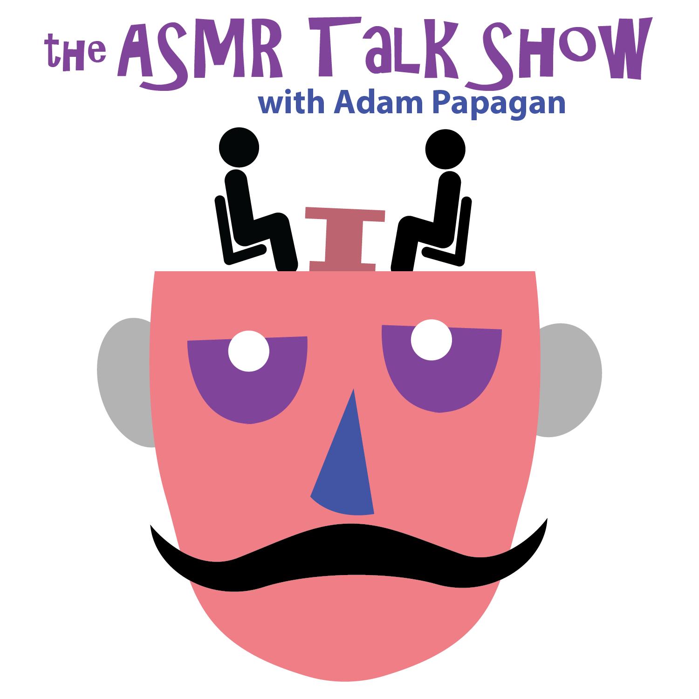 The ASMR Talk Show