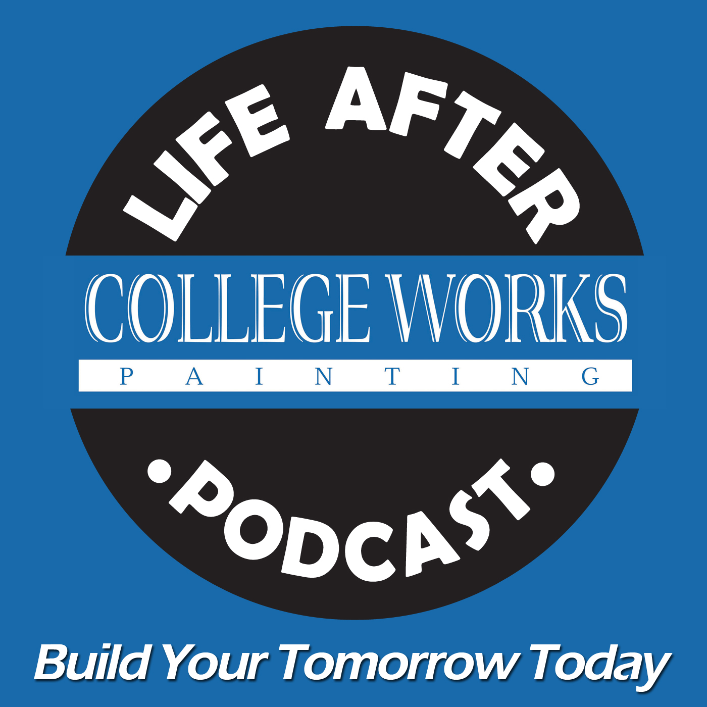 Life After College Works Podcast By College Works Painting On Apple