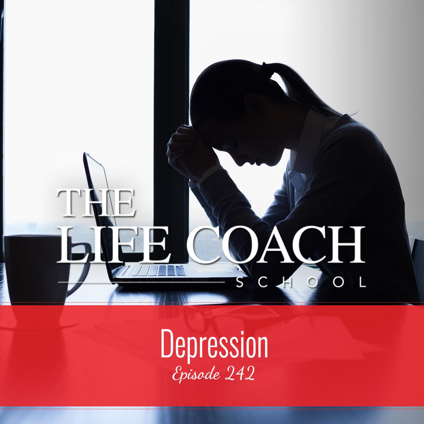 Ep #242: Depression