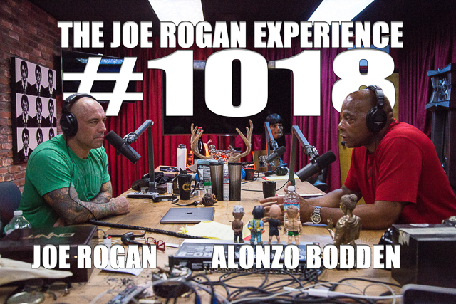 The Joe Rogan Experience #1018 - Alonzo Bodden