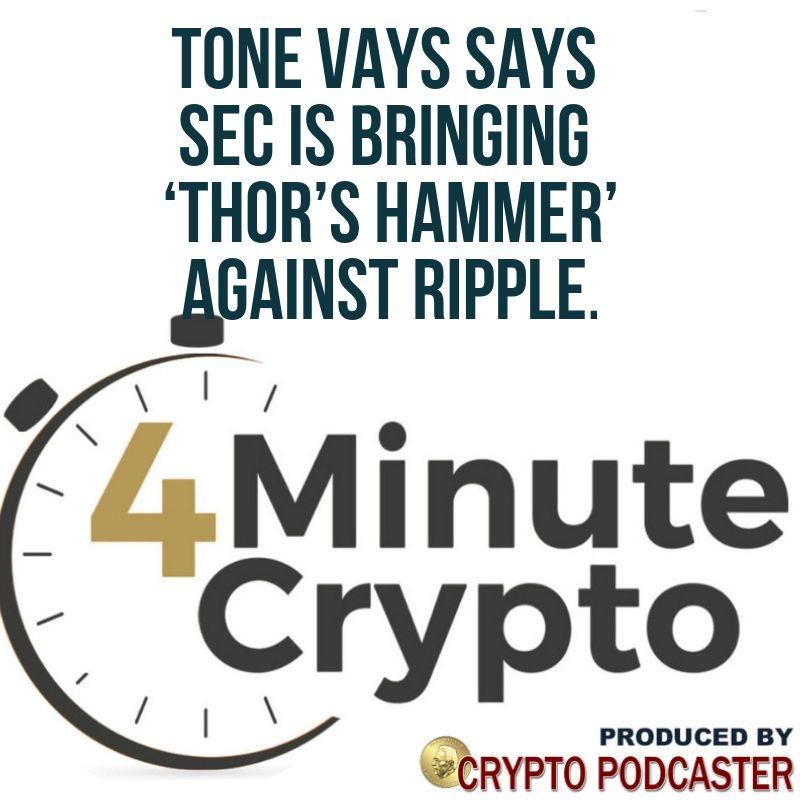Tone Vays Says SEC Is Bringing Thor's Hammer Against Ripple