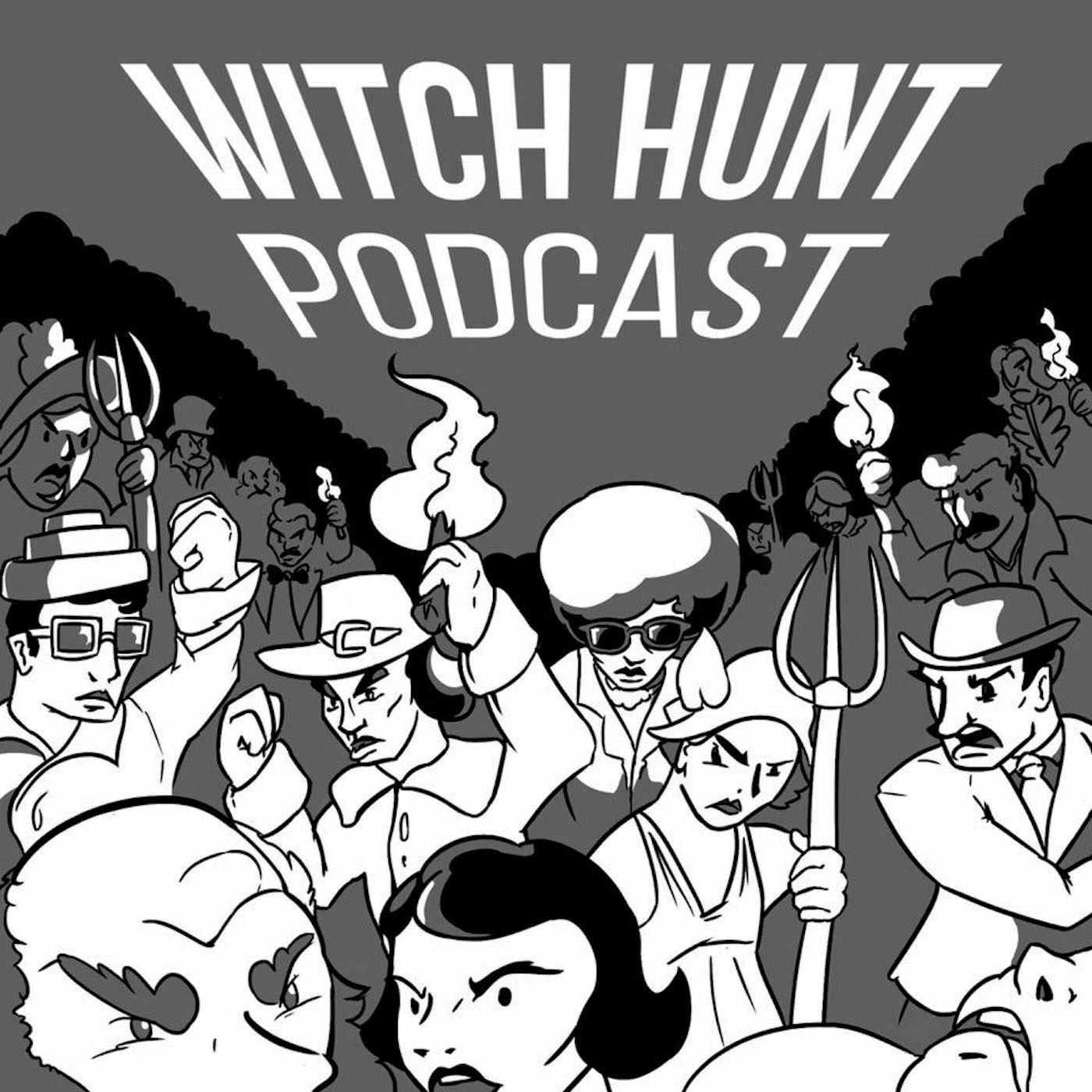 Witch Hunt Podcast | Listen via Stitcher for Podcasts