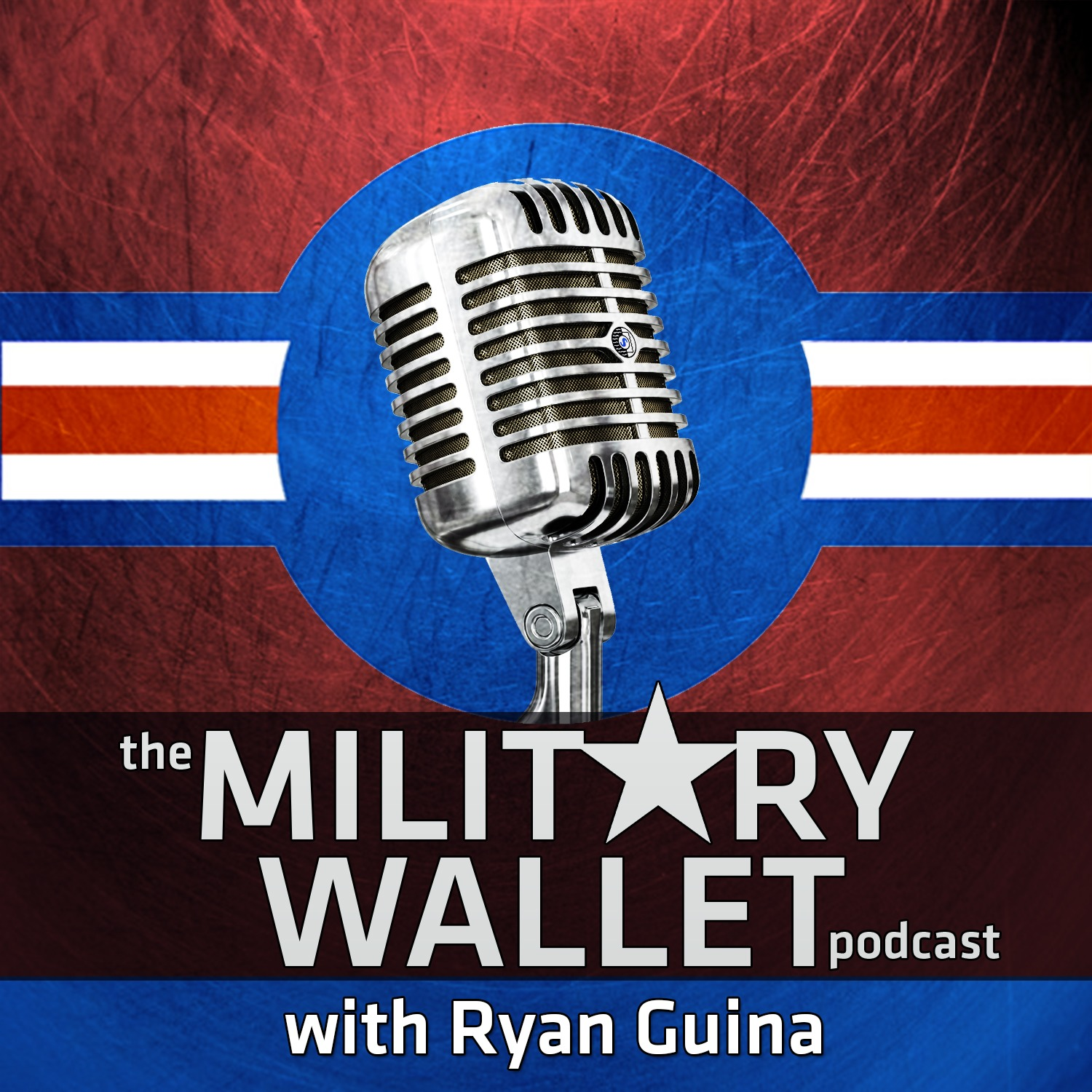 The Military Wallet Podcast with Ryan Guina on Apple Podcasts