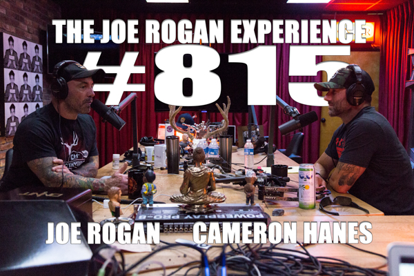 The Joe Rogan Experience #815 - Cameron Hanes