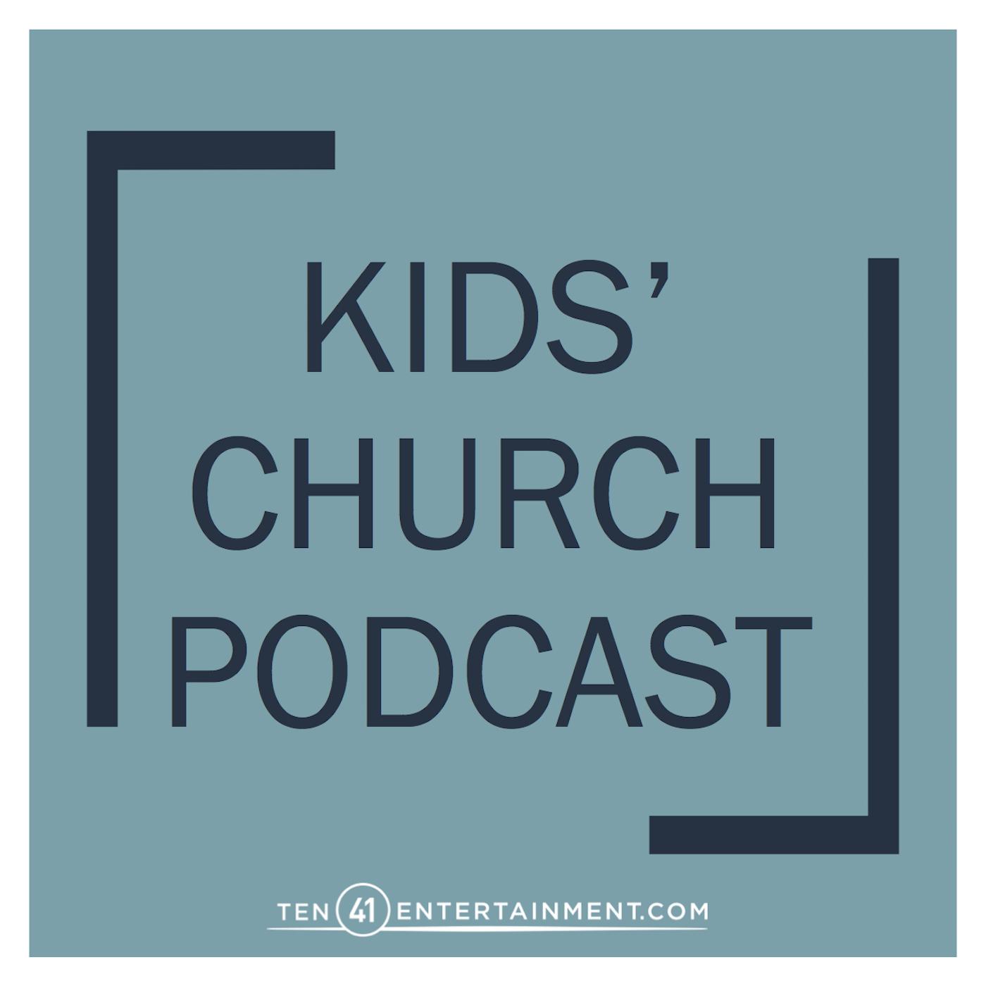 Kids' Church Podcast