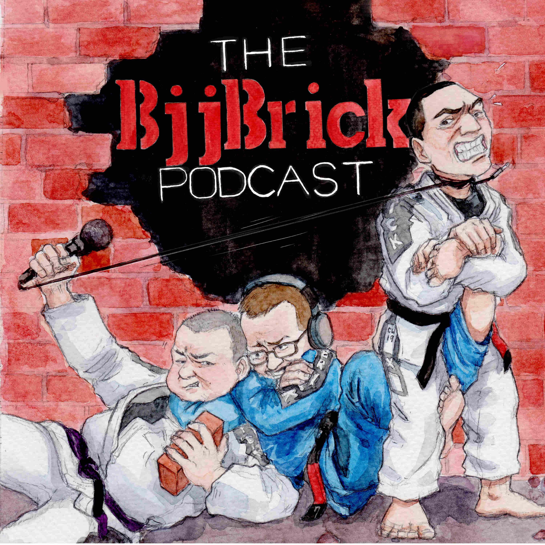 BjjBrick Podcast- BJJ, no-gi and good times! | Listen via Stitcher