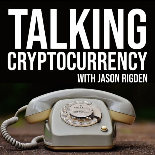 Talking Cryptocurrency