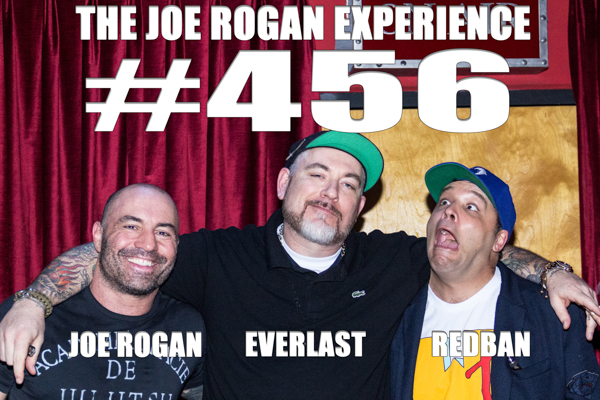 The Joe Rogan Experience #456 - Everlast