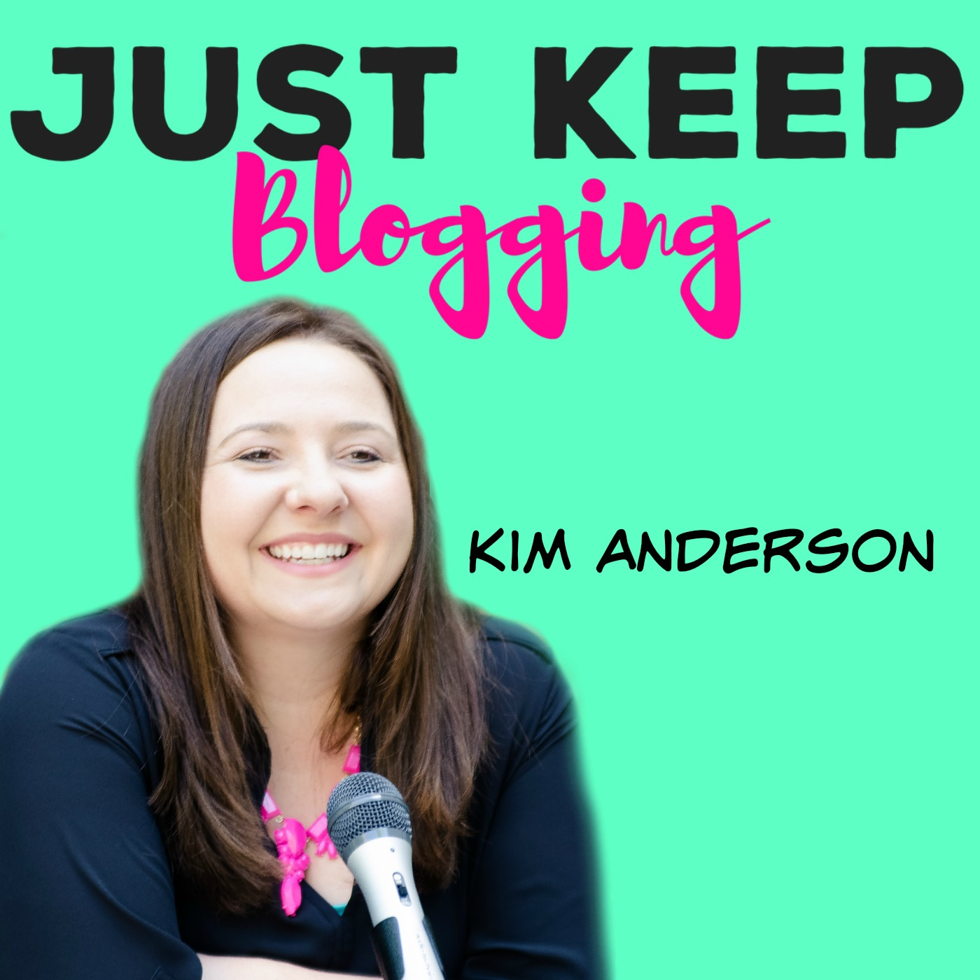 Just Keep Blogging Podcast