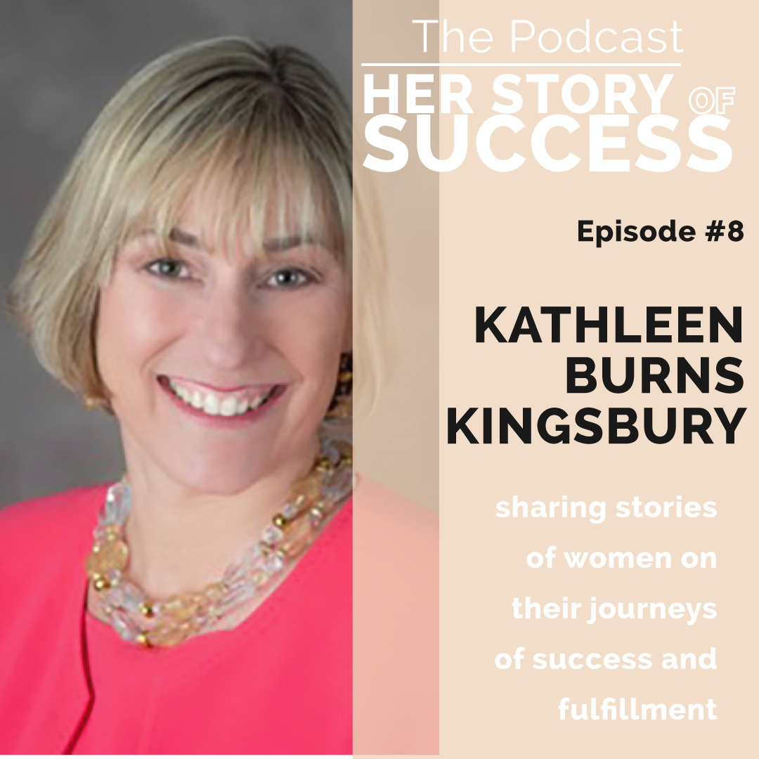 BONUS EPISODE - Kathleen Burns Kingsbury: Achieving Expert Status