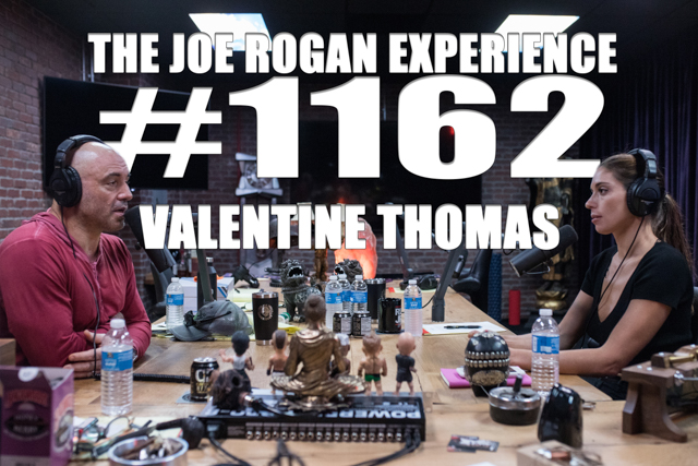 The Joe Rogan Experience #1162 - Valentine Thomas