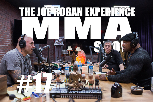 The Joe Rogan Experience JRE MMA Show #17 with Yoel Romero & Joey Diaz