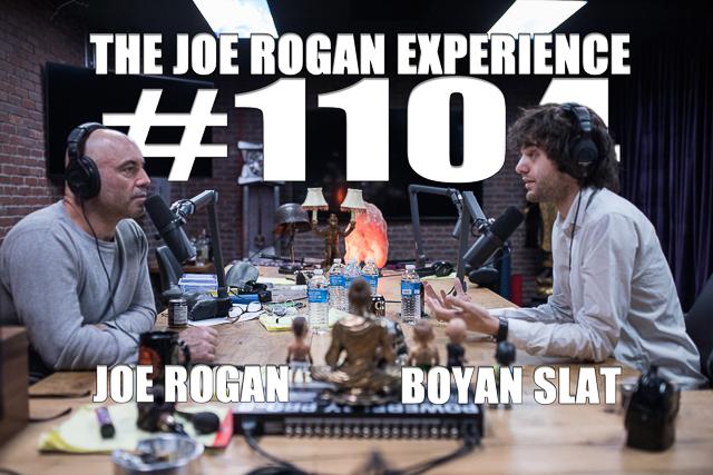 The Joe Rogan Experience #1104 - Boyan Slat