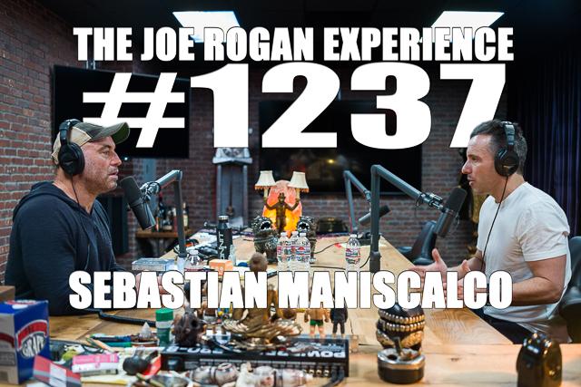 The Joe Rogan Experience #1237 - Sebastian Maniscalco