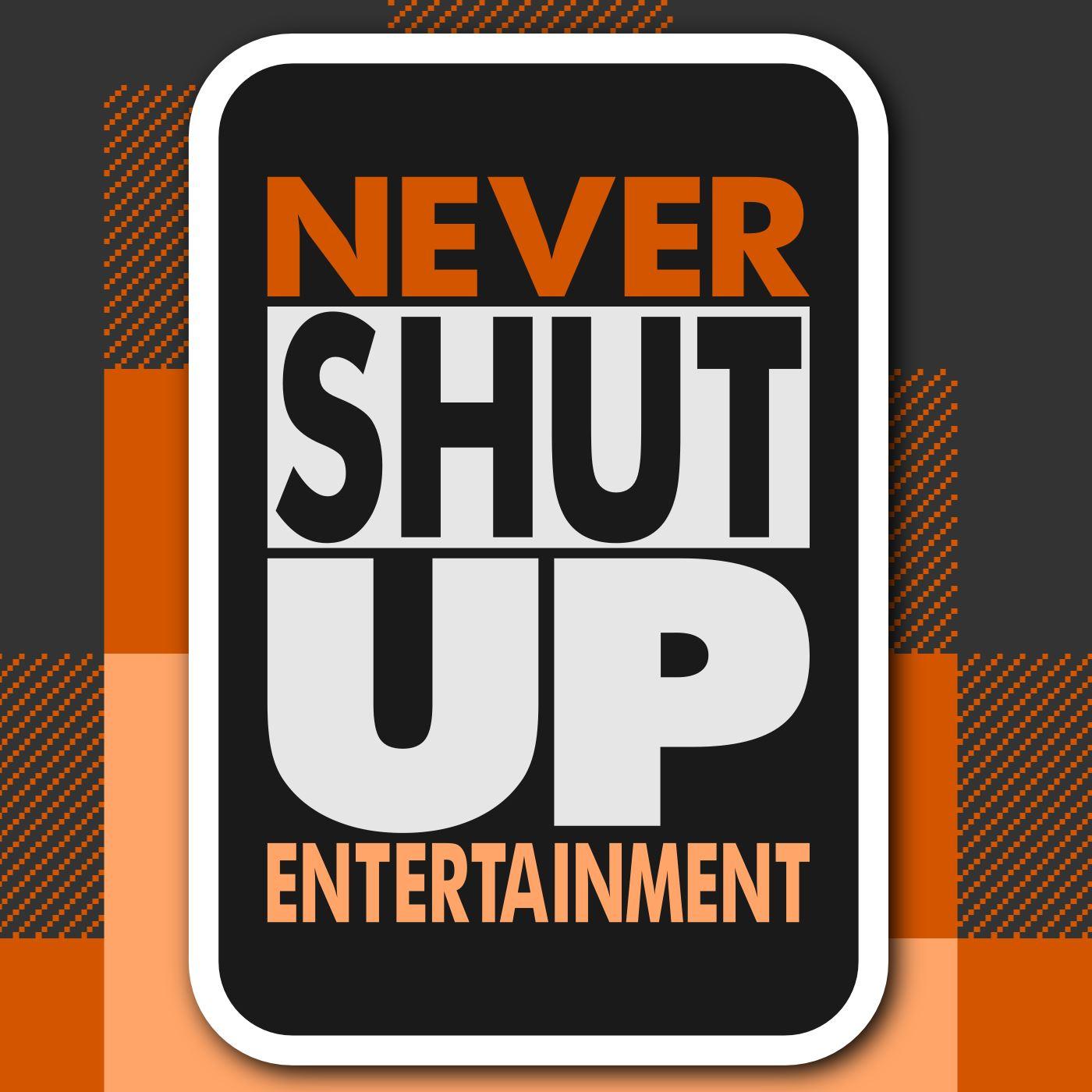 Never Shut Up Entertainment