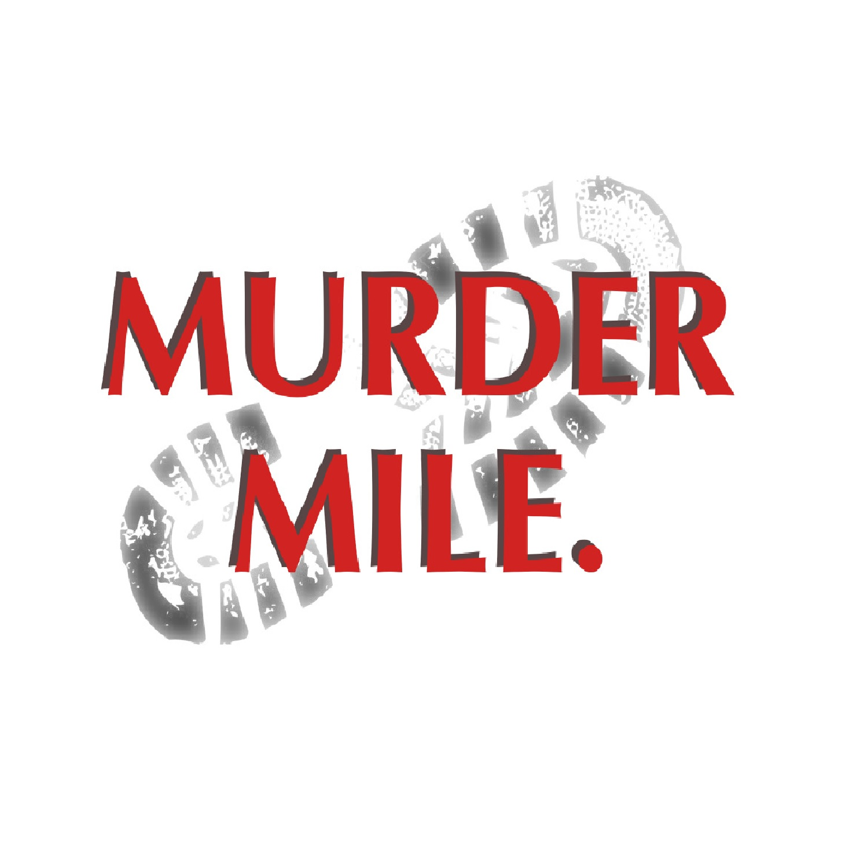 Murder Mile True-Crime Podcast