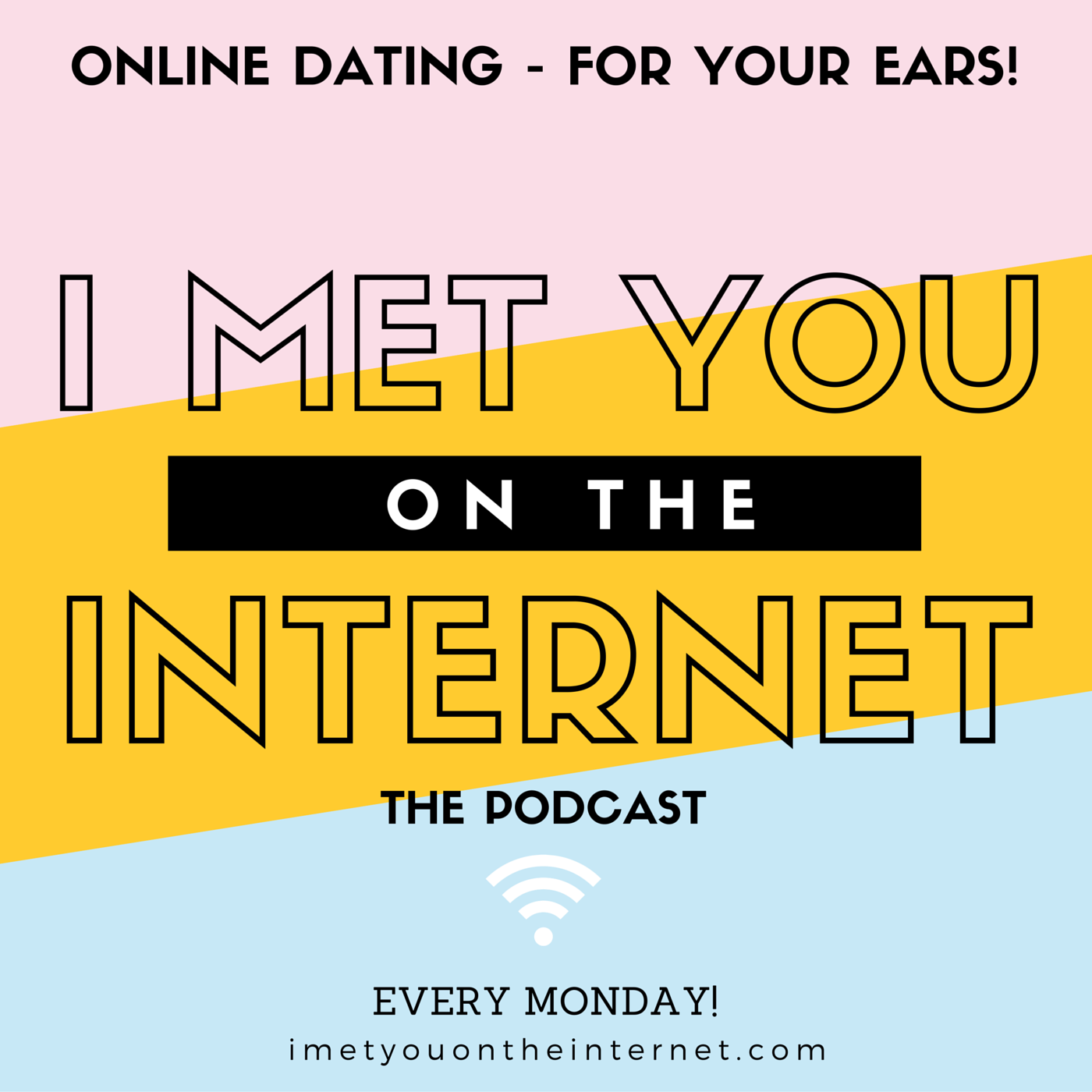 I Met You on the Internet