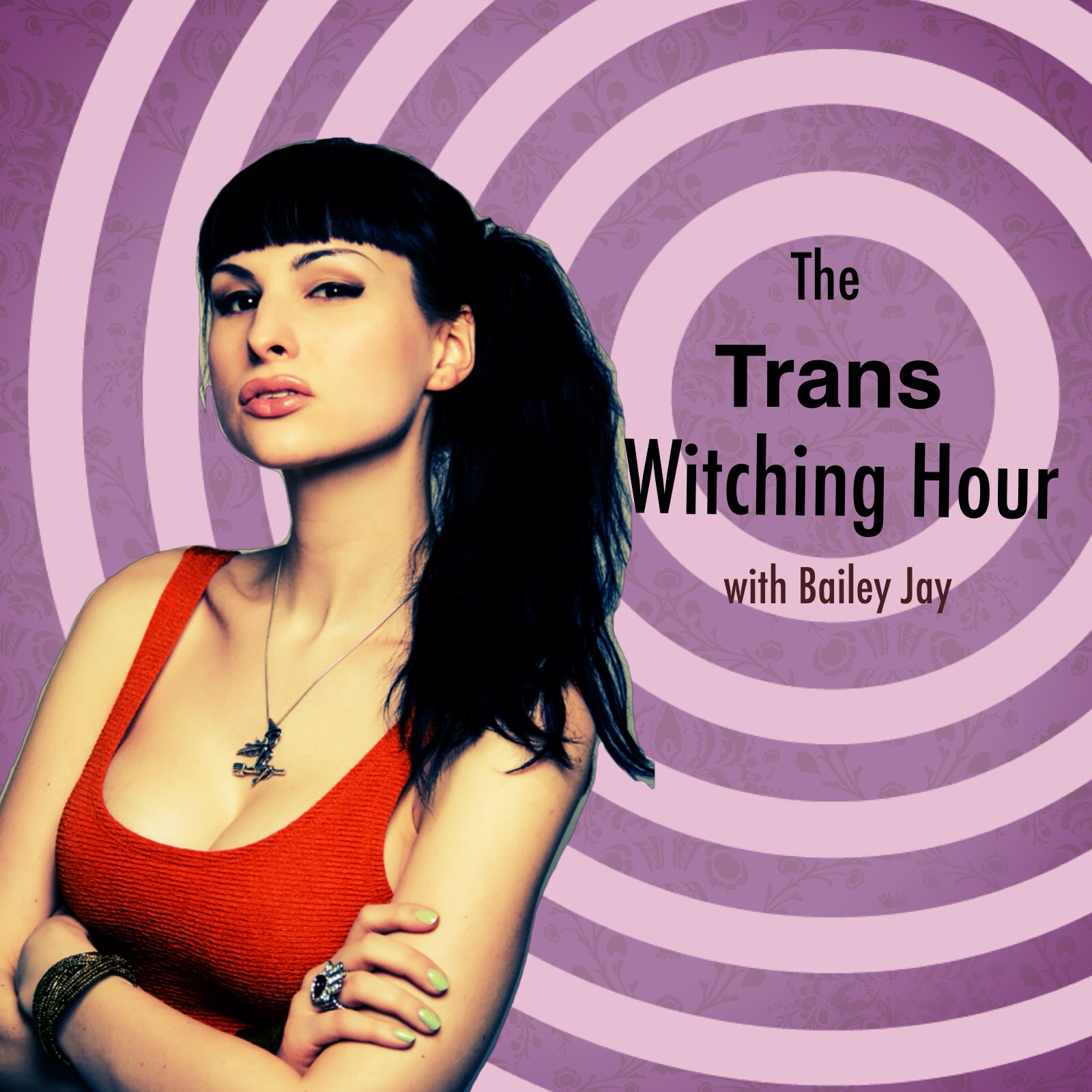 The Trans Witching Hour with Bailey Jay