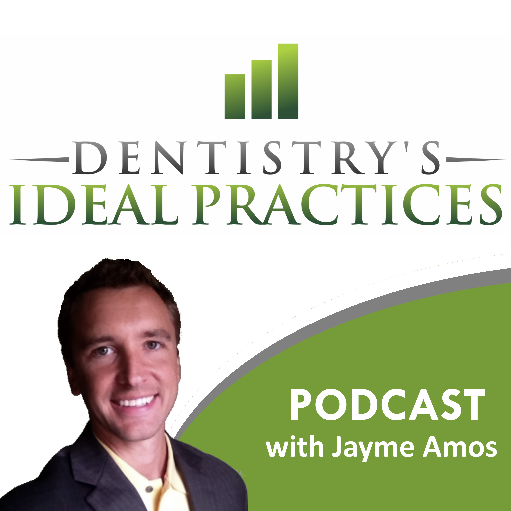 Dentistry's Ideal Practices Podcast   Dental Practice Management   Exclusively for Dentists