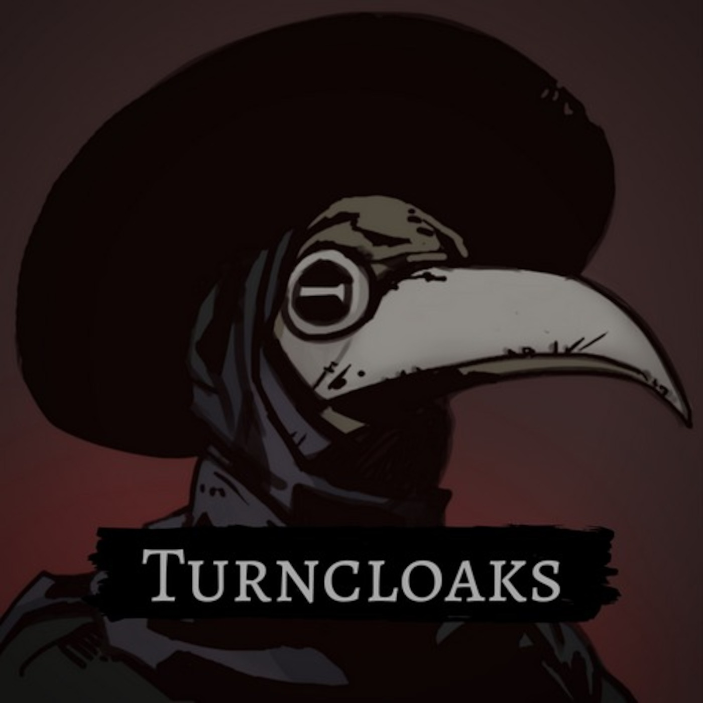 Episode 3: We Have a Town to Take - Turncloaks from