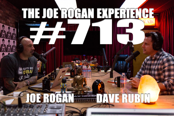 The Joe Rogan Experience #713 - Dave Rubin