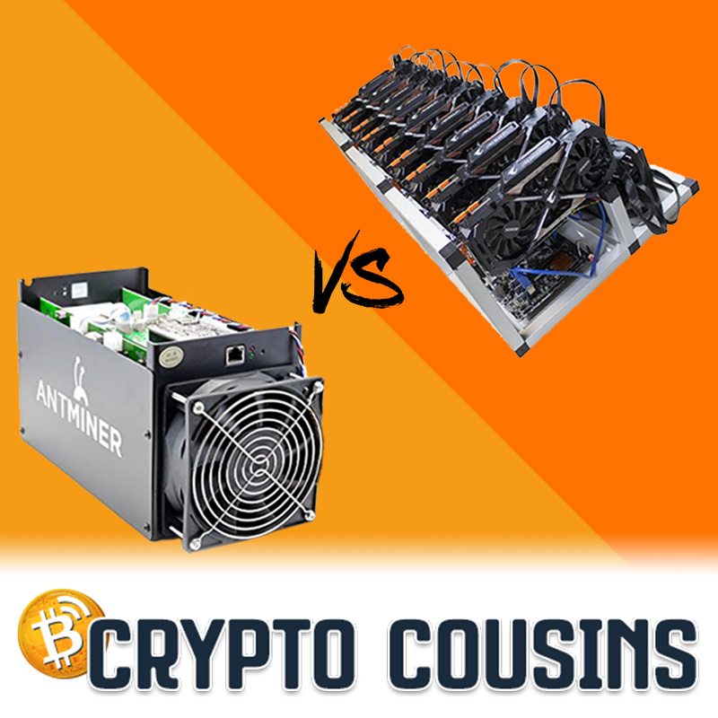 Battle of ASIC vs GPU | Crypto Cousins Podcast S1E37