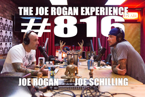 The Joe Rogan Experience #816 - Joe Schilling
