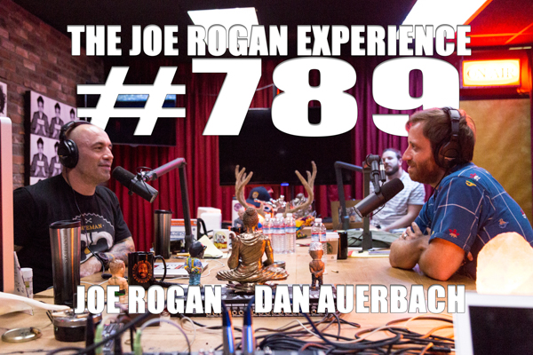 The Joe Rogan Experience #789 - Dan Auerbach