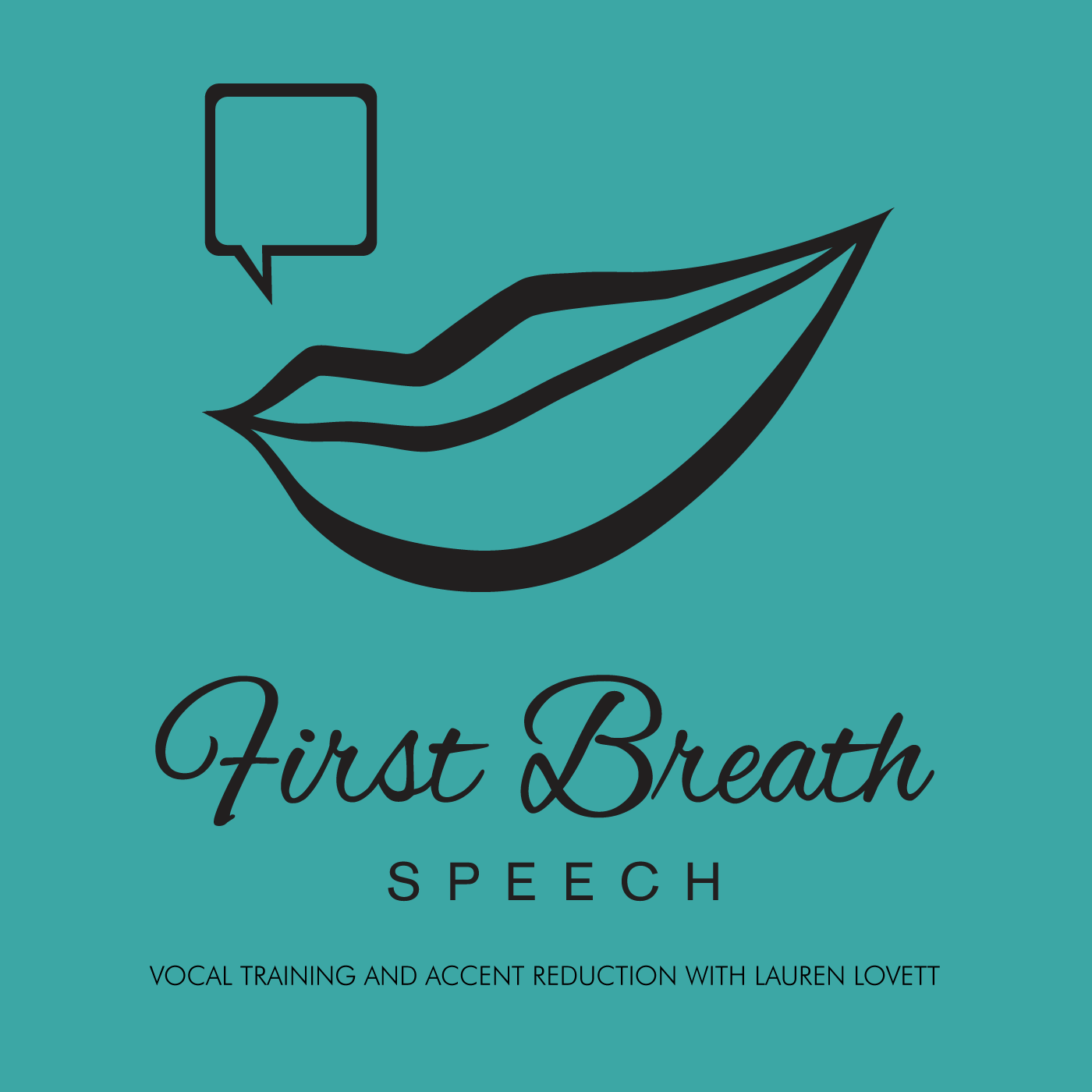 First Breath Speech - Vocal Training & Accent Reduction with Lauren Lovett