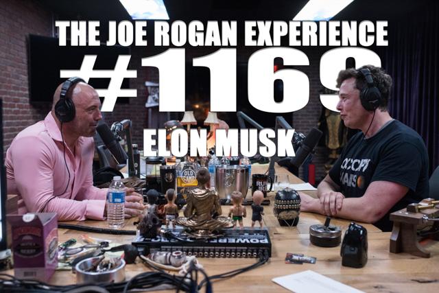 The Joe Rogan Experience #1169 - Elon Musk