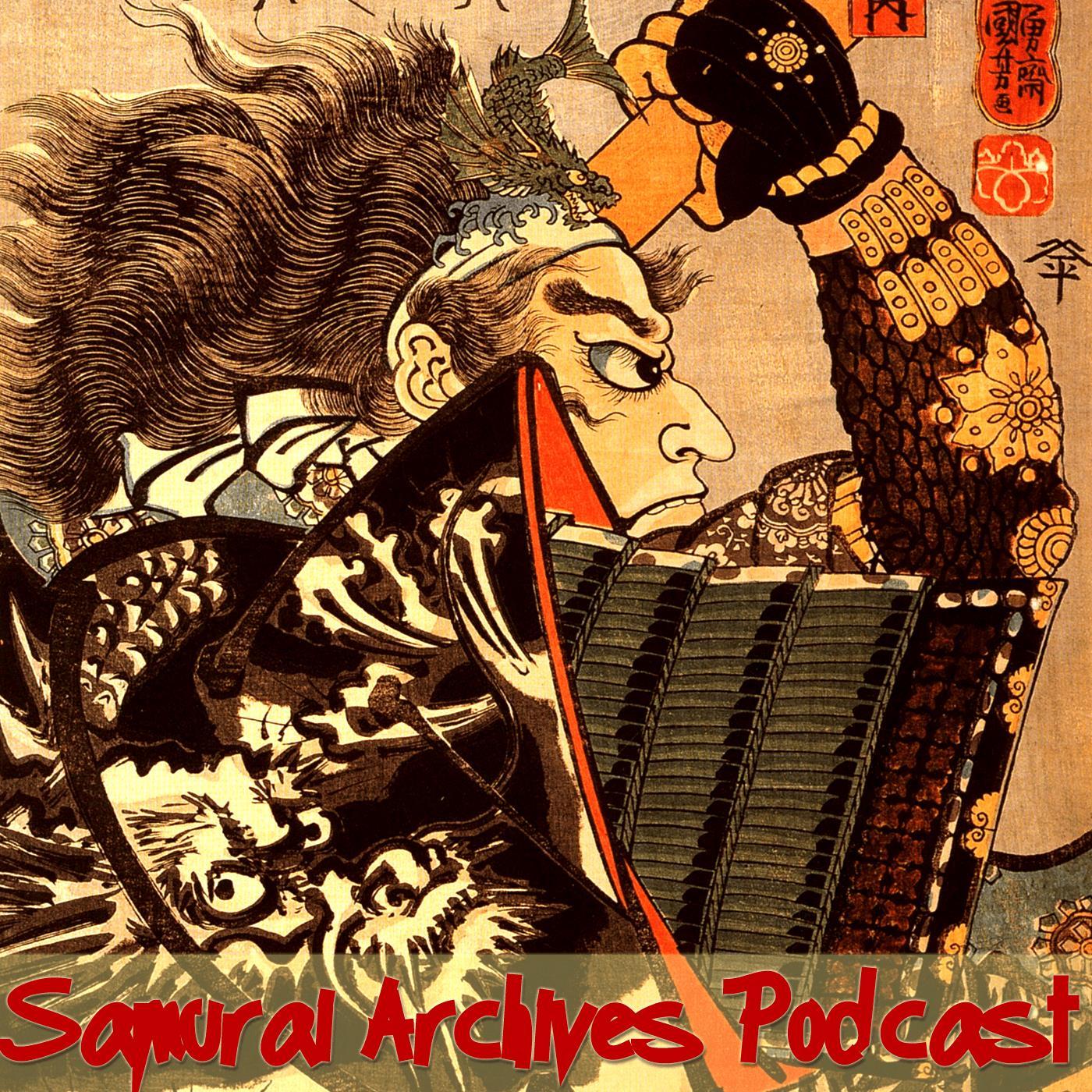 Samurai Archives Japanese History Podcast