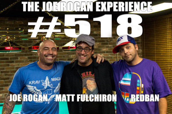 The Joe Rogan Experience #518 - Matt Fulchiron