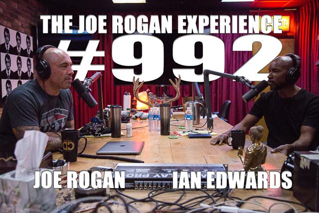 The Joe Rogan Experience #992 - Ian Edwards