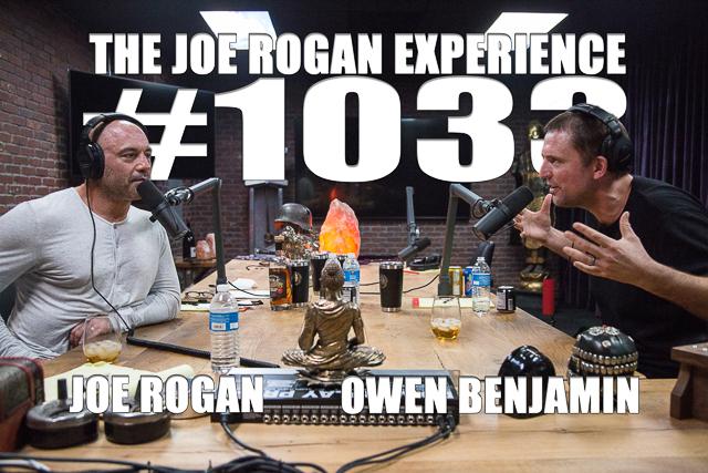 The Joe Rogan Experience #1033 - Owen Benjamin
