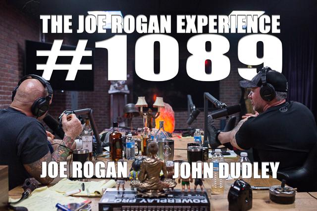 The Joe Rogan Experience #1089 - John Dudley