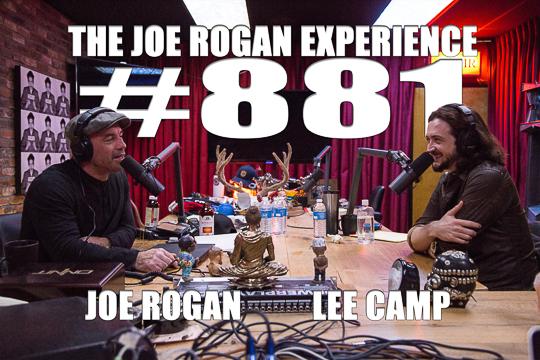 The Joe Rogan Experience #881 - Lee Camp