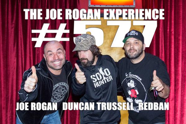The Joe Rogan Experience #577 - Duncan Trussell