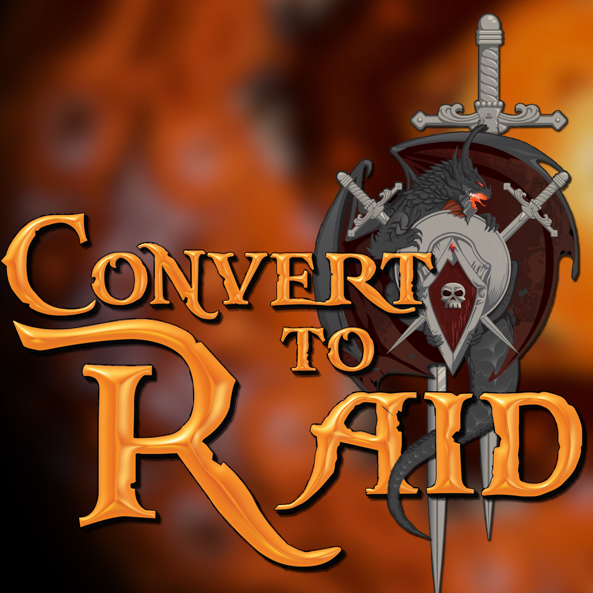 Convert to Raid: The podcast for raiders in the World of